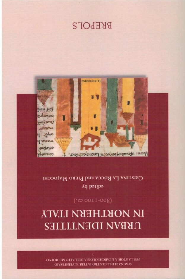 Urban Identities in Northern Italy (800-1100 ca.)